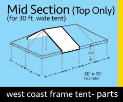 30' x 15' Mid Extender West Coast Frame Top Only